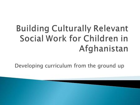 Developing curriculum from the ground up.  Joint Project of UNICEF and Ministry of Labour, Social Affairs, Martyrs and the Disabled (MOLSAMD), the Hunter.