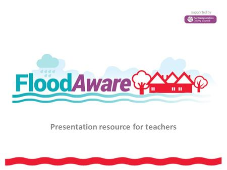 Presentation resource for teachers. 2 The water cycle Source: Anglian Water.