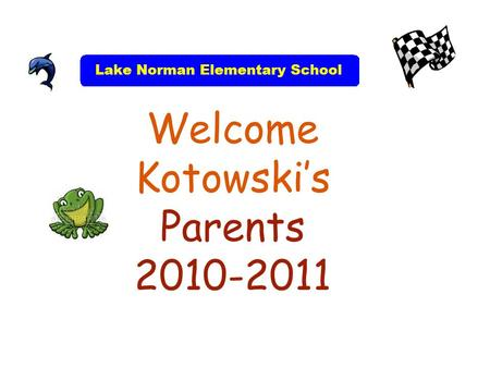 Welcome Kotowski's Parents 2010-2011. Fourth Grade Curriculum Based on Common Core Standards Common Core objectives are covered on the EOG tests at the.