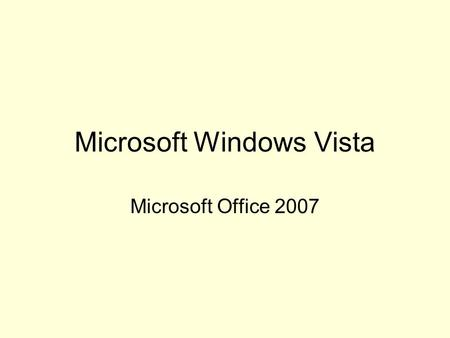 Microsoft Windows Vista Microsoft Office 2007. Can I upgrade? Vista Home Basic Minimums: System Requirements Minimum Processor Speed 1 GHz Minimum Memory.