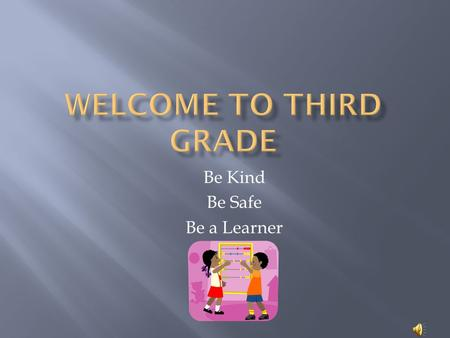 Be Kind Be Safe Be a Learner  Interactive read-alouds  Shared reading mini-lessons  Differentiated small-group reading  Individual reading conferences.