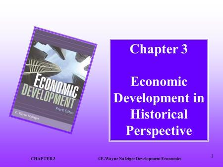 Chapter 3 Economic Development in Historical Perspective