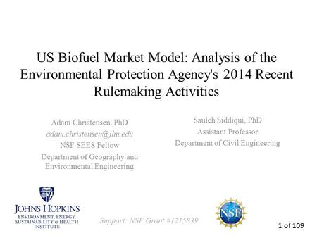 US Biofuel Market Model: Analysis of the Environmental Protection Agency's 2014 Recent Rulemaking Activities Adam Christensen, PhD