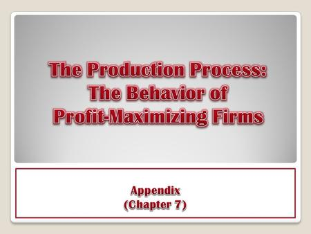The primary objective of a firm is to maximize profits.