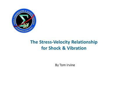 The Stress-Velocity Relationship for Shock & Vibration By Tom Irvine.
