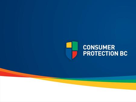 """A fair marketplace for BC consumers and businesses"""