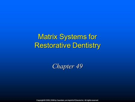 Matrix Systems for Restorative Dentistry