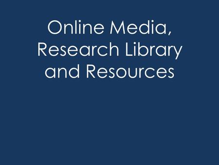 Online Media, Research Library and Resources. Online Media accessible through the student portal login is student number and portal password browse the.
