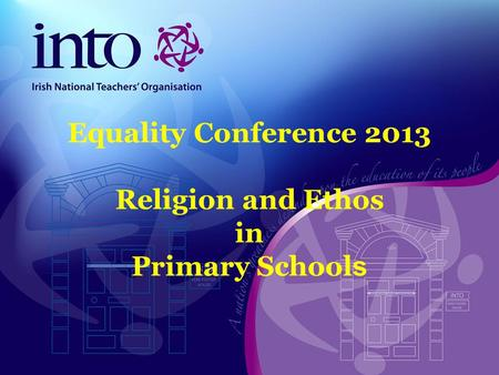 Equality Conference 2013 Religion and Ethos in Primary School s.