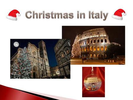 The Christmas season in Italy is traditionally celebrated from December 8 to January 6. Christmas as it is celebrated in Italy has two origins: the familiar.