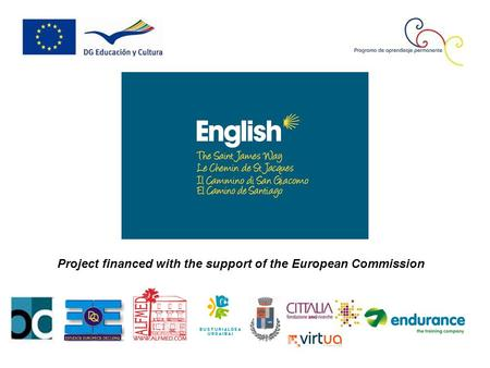 Project financed with the support of the European Commission.