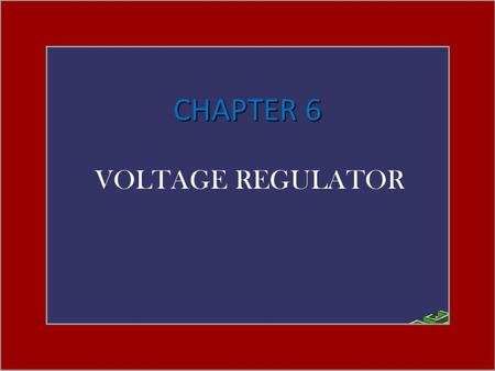 CHAPTER 6 VOLTAGE REGULATOR POWER SUPPLIES (VOLTAGE REGULATORS) Fig. 6.1 Block diagram showing parts of a power supply. Power supply Power supply: a.