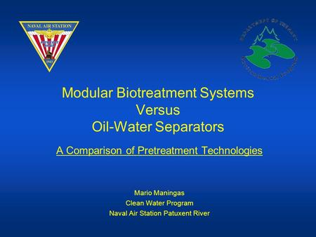Modular Biotreatment Systems Versus Oil-Water Separators