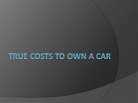 7 CATEGORIES OF COSTS 1. Depreciation 2. Financing 3. Insurance 4. Taxes & Fees 5. Fuel 6. Maintenance 7. Repairs.