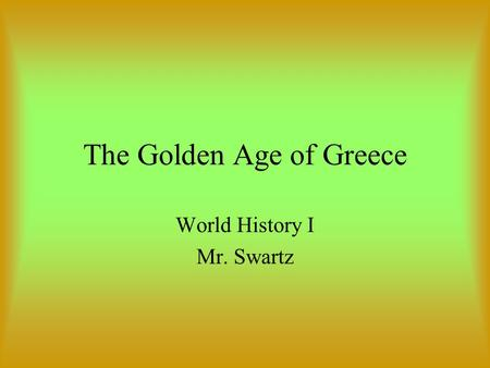 the golden age was ancient greeks moment of glory