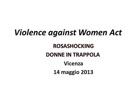 Violence against Women Act. What is the VAWA? Background How it has changed in almost 20 years What has it accomplished?