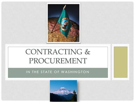IN THE STATE OF WASHINGTON CONTRACTING & PROCUREMENT.