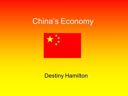 China's Economy Destiny Hamilton. Type of economy China has a command economy, which means the government answers the three basic economic questions.
