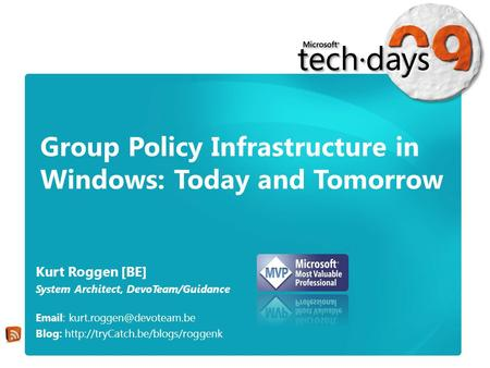 Group Policy Infrastructure in Windows: Today and Tomorrow