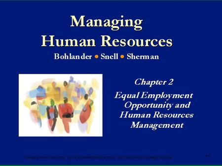 Managing Human Resources, 12e, by Bohlander/Snell/Sherman. © 2001 South-Western/Thomson Learning 2-1.