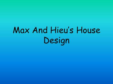 Max And Hieu's House Design. Entry Hallway= 12mx1.25mx2.5m extra 60cmcm in width on right while passing coat hangers and shoe racks on first right which.
