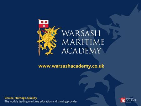 Seagoing Careers John Bazley Head of School of Professional Studies Warsash Maritime Academy.