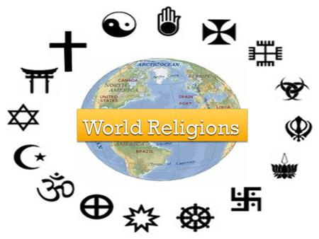  An organized system of beliefs, ceremonies, and rules used to worship a god or a group of gods.  Characteristics of Religions: Establish basic ethical.