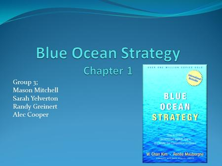 Blue Ocean Strategy Chapter 1