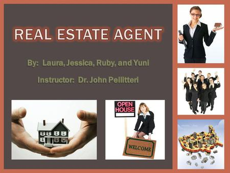  Help clients buy, sell, and rent properties. REAL ESTATE AGENT.