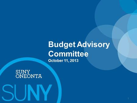 Budget Advisory Committee October 11, 2013 1. Academic Department OTPS Resource Distribution Model Recap BUILDING SUNY 2 2013-14 OTPS/Recharge budgets.