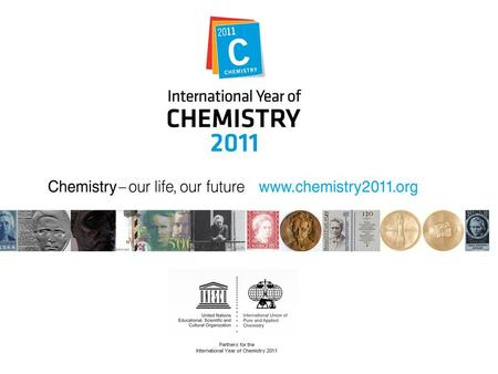 Objectives of the International Year of Chemistry increase public appreciation of chemistry in meeting world needs encourage an interest in chemistry.