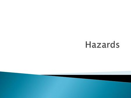  natural environment presents hazards and offers opportunities for human activities.  Reference should be made to the hazards posed by volcanic eruptions,