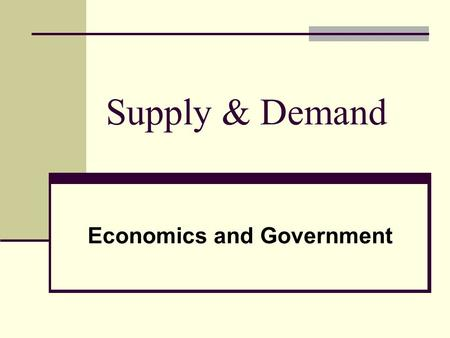 Supply & Demand Economics and Government. Essential Question: How are prices set ???? Seller ? Buyer? Both Buyer and Seller.