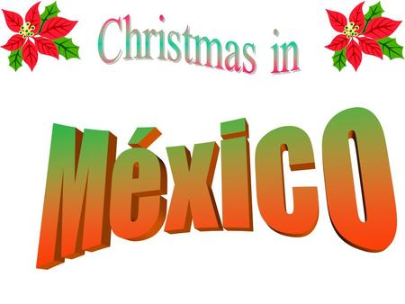 Christmas in México.