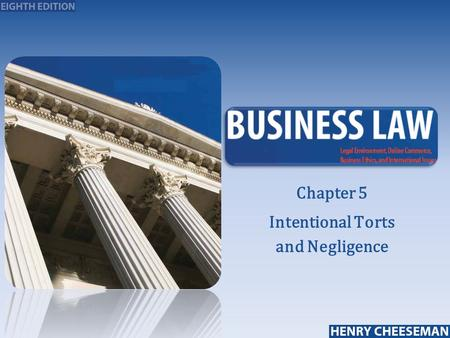 25-1 Chapter 5 Intentional Torts and Negligence. Introduction to Intentional Torts and Negligence  Injured party brings civil lawsuit to seek compensation.