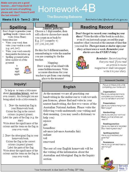Homework- 4B The Bouncing Baboons Weeks 5 & 6- Term 2 - 2014 Your homework is due back on Friday 30 th May Spelling.