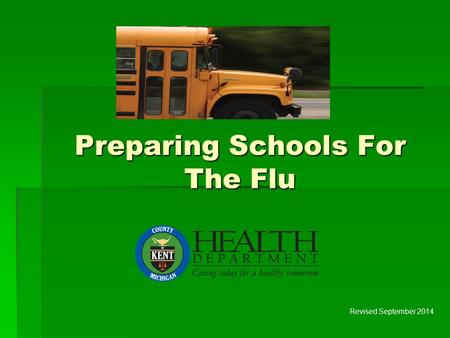 Preparing Schools For The Flu Revised September 2014.