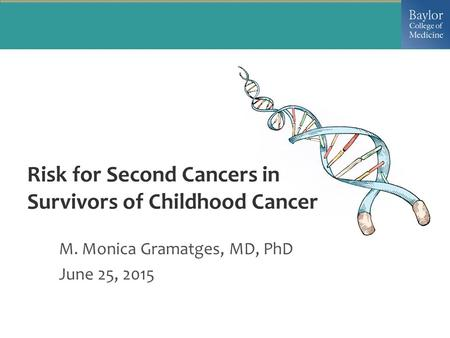 Risk for Second Cancers in Survivors of Childhood Cancer