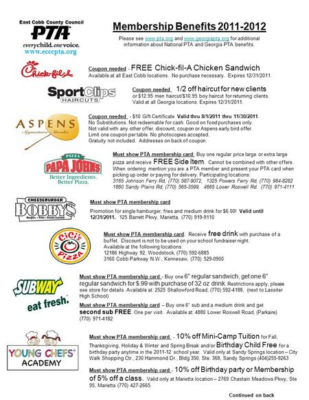 Coupon needed - FREE Chick-fil-A Chicken Sandwich Available at all East Cobb locations. No purchase necessary. Expires 12/31/2011. Continued on back Membership.