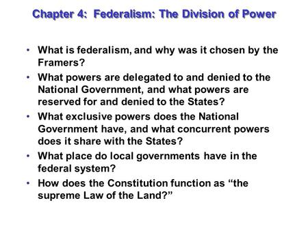 Chapter 4: Federalism: The Division of Power
