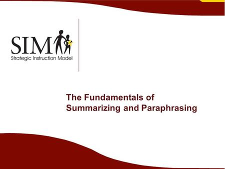 The Fundamentals of Summarizing and Paraphrasing.