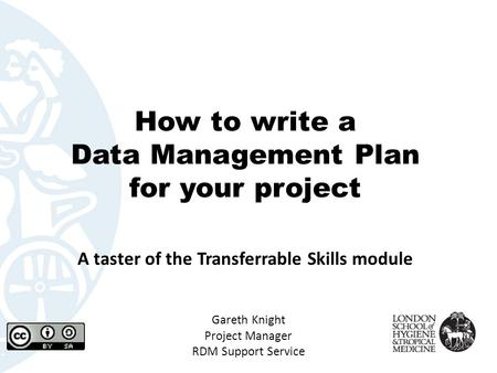 How to write a Data Management Plan for your project