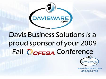 CFESA Global Trade Davis Business Solutions is a proud sponsor of your 2009 Fall Conference.