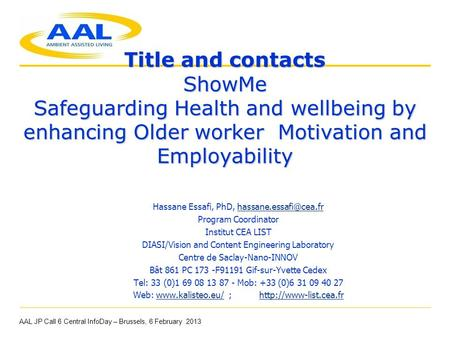Title and contacts ShowMe Safeguarding Health and wellbeing by enhancing Older worker Motivation and Employability Title and contacts ShowMe Safeguarding.