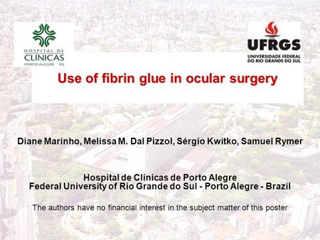 Use of fibrin glue in ocular surgery