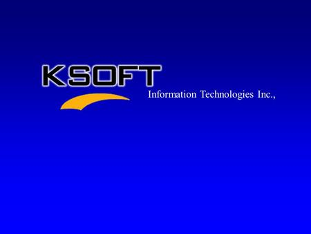 Information Technologies Inc., V ision Statement M ission Statement To be the safest, most progressive Technology Provider, relentless in the pursuit.