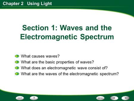 Section 1: Waves and the Electromagnetic Spectrum