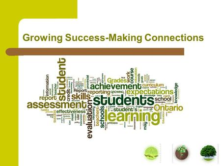Growing Success-Making Connections