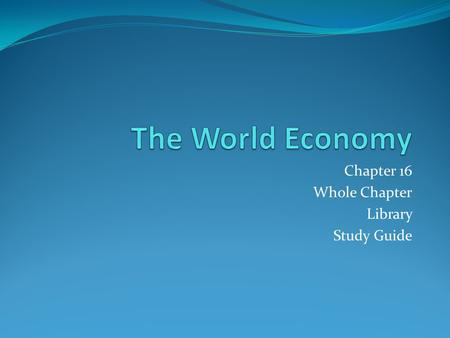 Chapter 16 Whole Chapter Library Study Guide. COLD Colonialism Oceanic trade Labor (forced) Discovery.