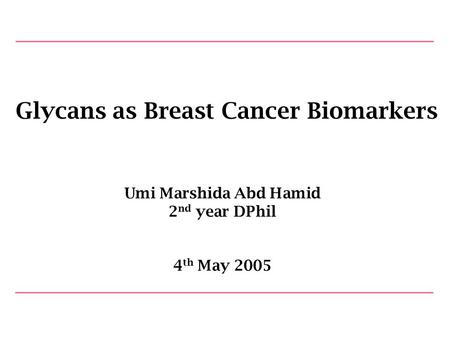 Glycans as Breast Cancer Biomarkers